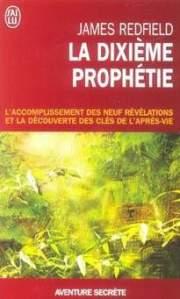 dixieme prophétie